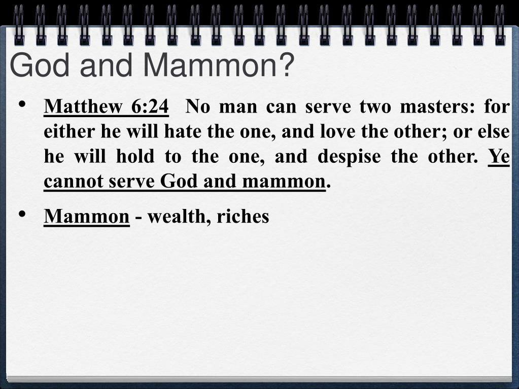 God and Mammon?