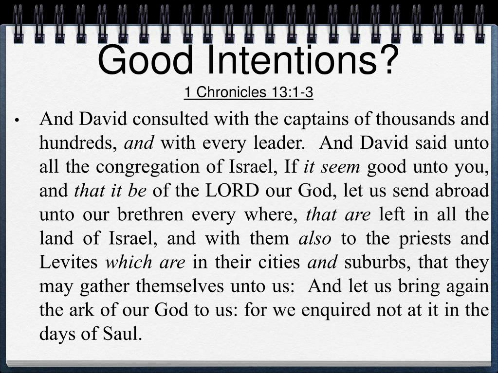 Good Intentions?