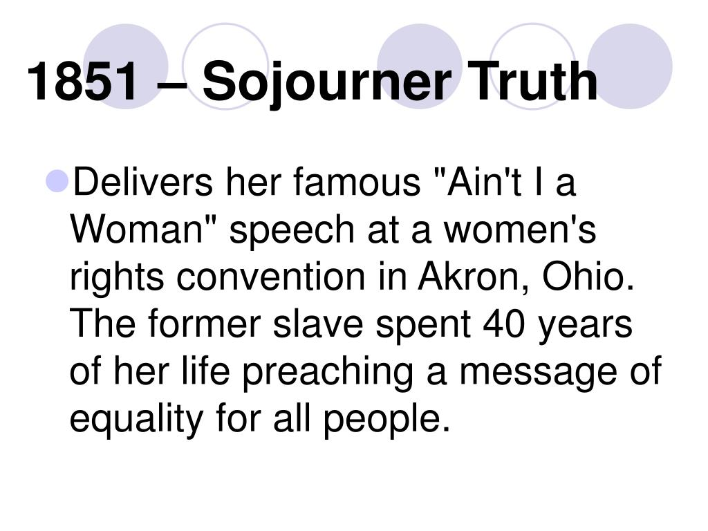 1851 – Sojourner Truth