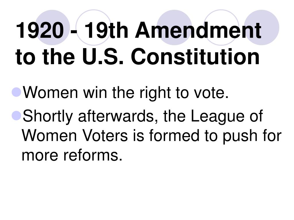 1920 - 19th Amendment to the U.S. Constitution