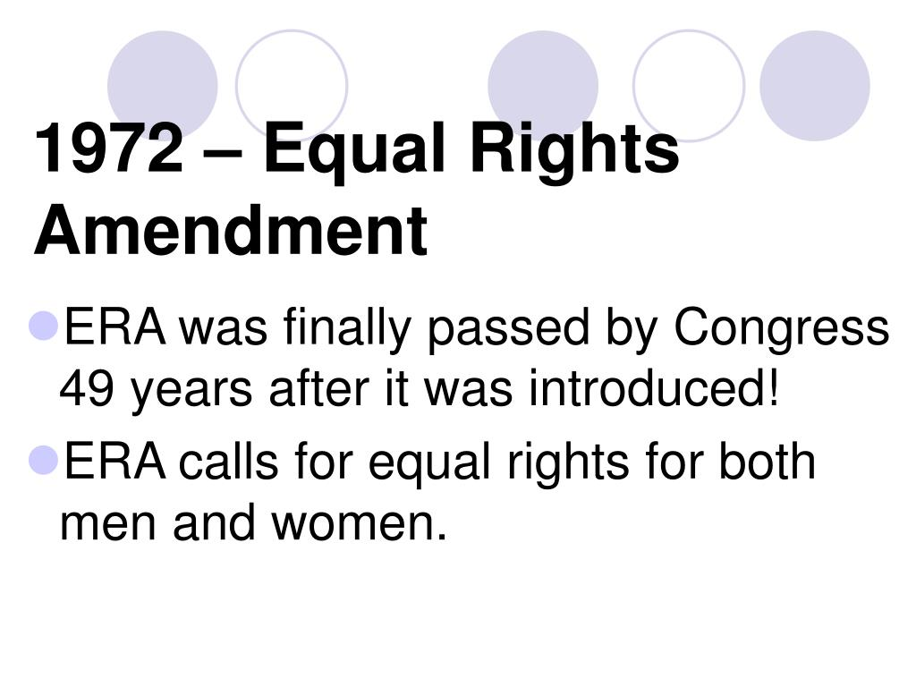 1972 – Equal Rights Amendment