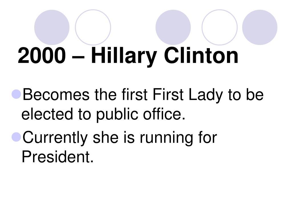 2000 – Hillary Clinton