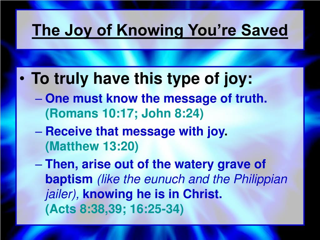 The Joy of Knowing You're Saved