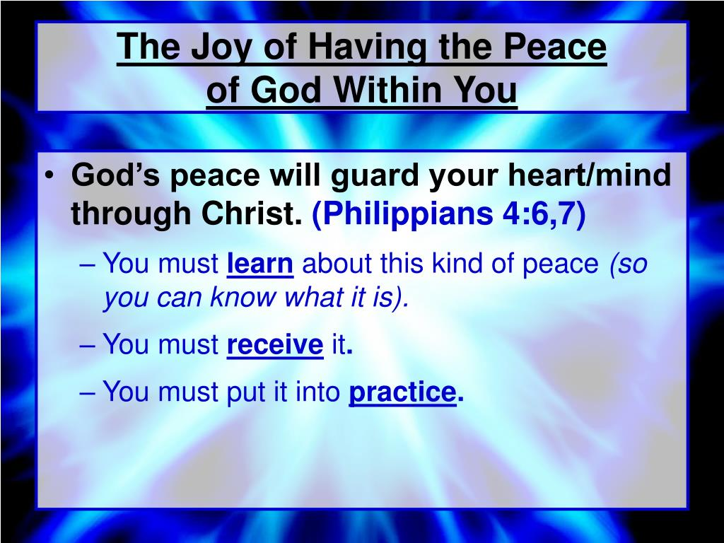 The Joy of Having the Peace