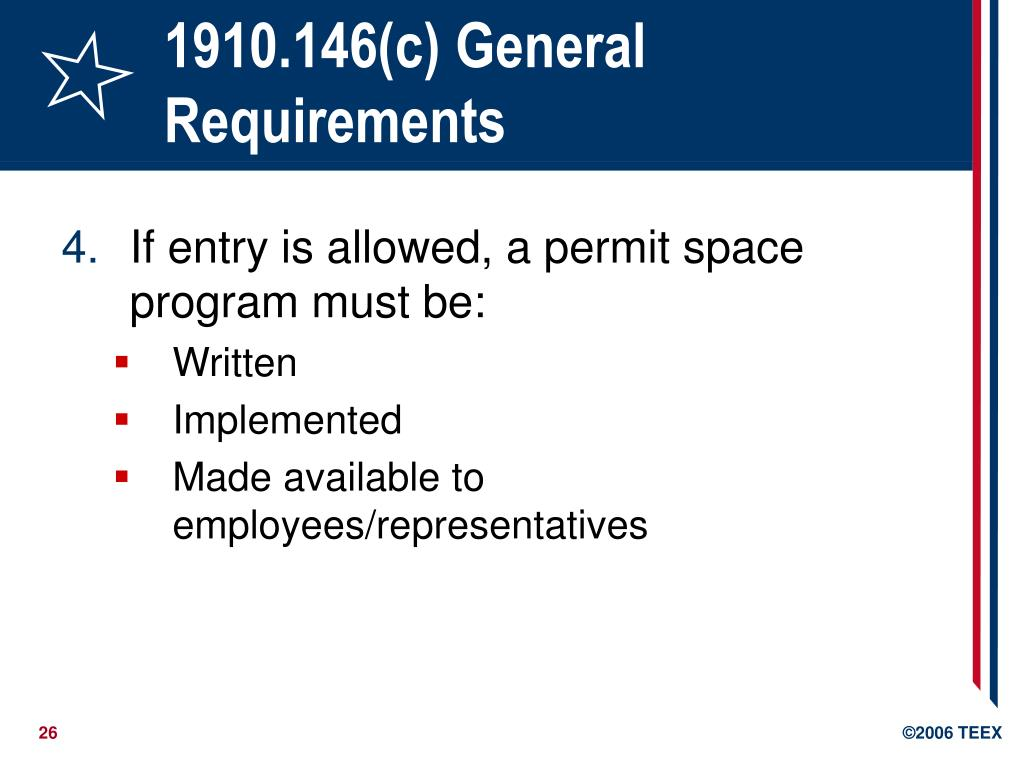 1910.146(c) General Requirements