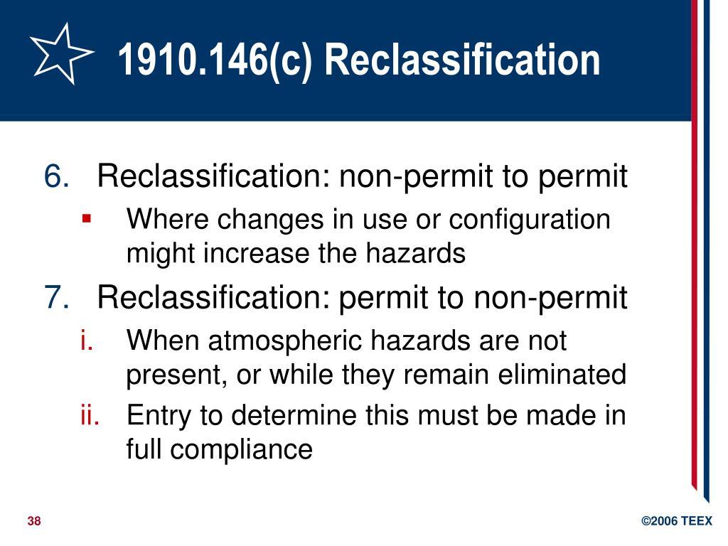 1910.146(c) Reclassification