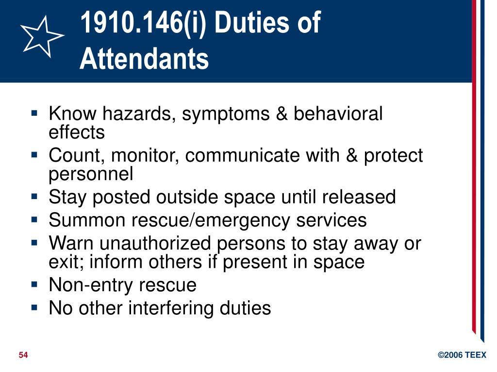 1910.146(i) Duties of