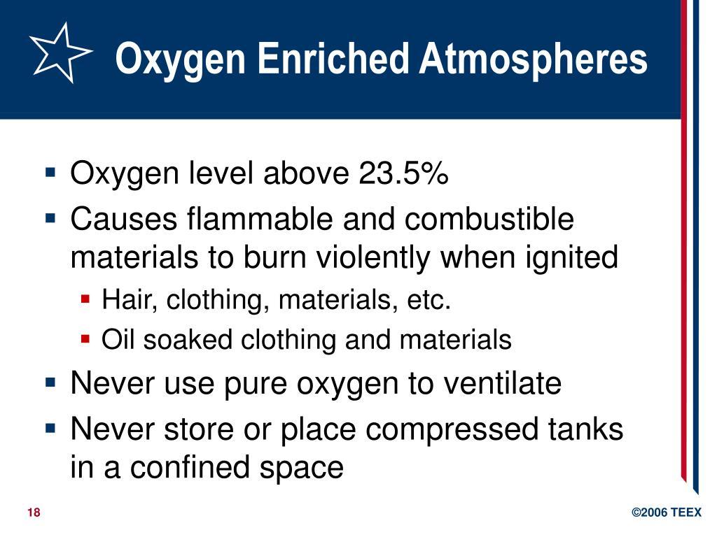 Oxygen Enriched Atmospheres