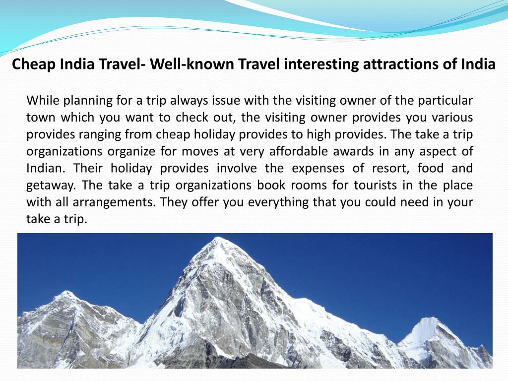 Cheap India Travel- Well-known Travel interesting attractions of India