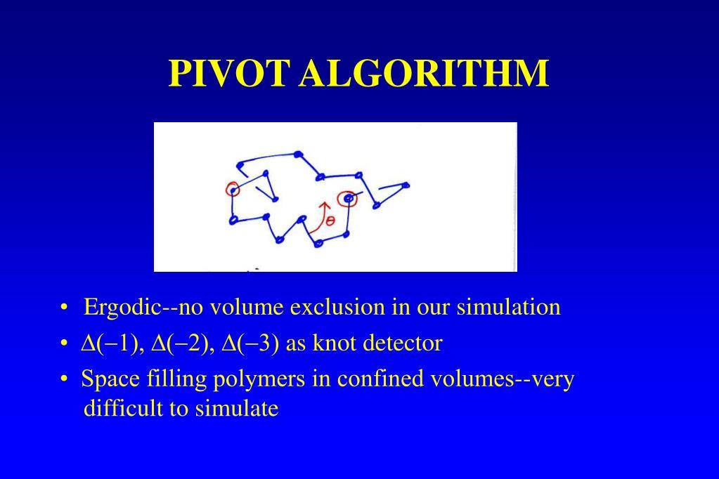 PIVOT ALGORITHM