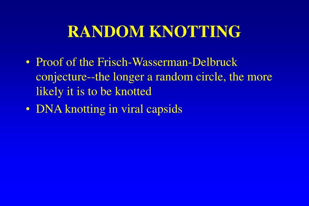RANDOM KNOTTING