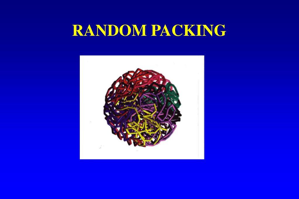 RANDOM PACKING