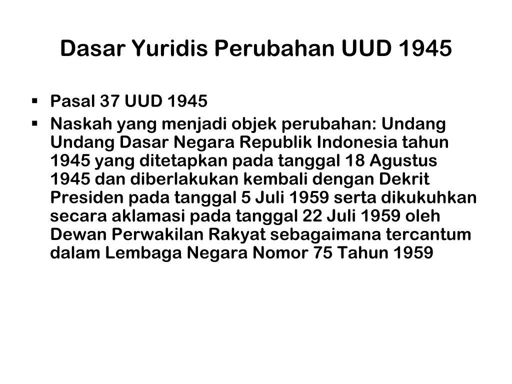 Dasar Yuridis Perubahan UUD 1945