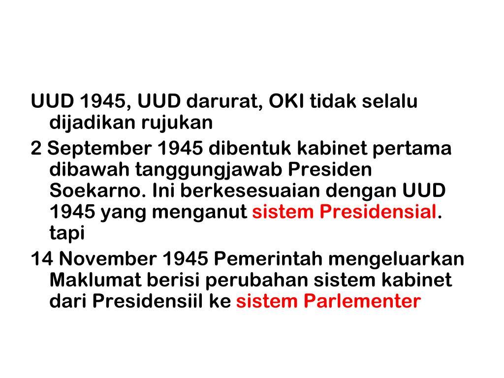 UUD 1945, UUD darurat, OKI tidak selalu dijadikan rujukan