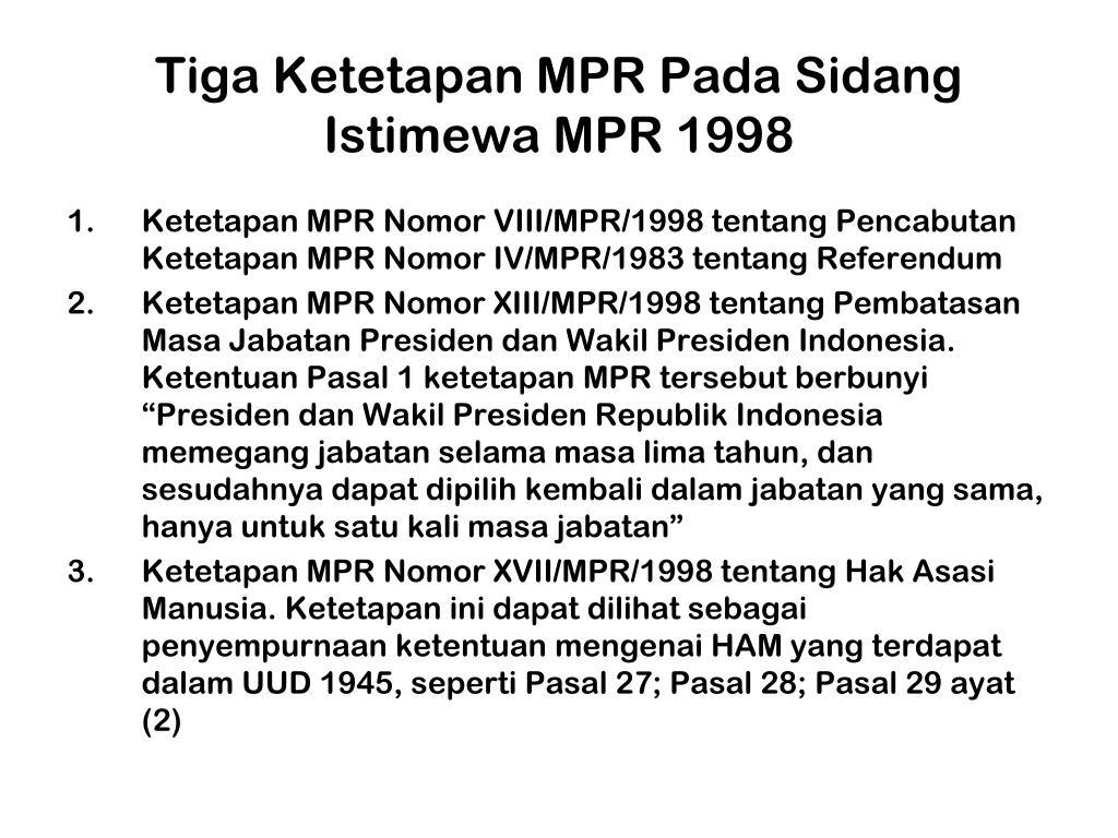 Tiga Ketetapan MPR Pada Sidang Istimewa MPR 1998