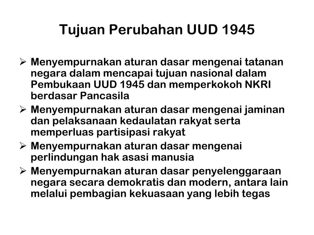 Tujuan Perubahan UUD 1945