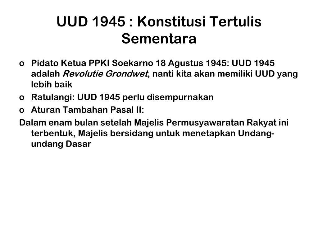 UUD 1945 : Konstitusi Tertulis Sementara
