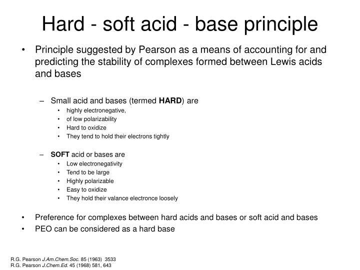 Hard - soft acid - base principle