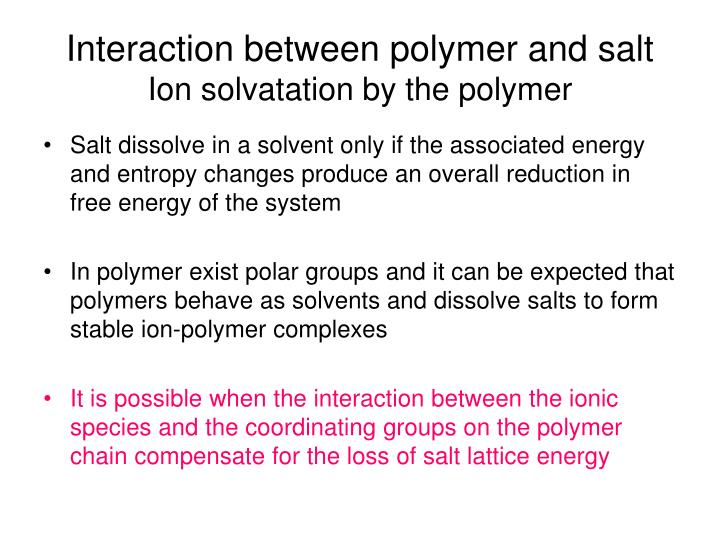 Interaction between polymer and salt