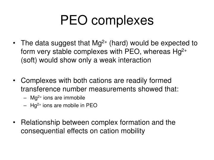 PEO complexes