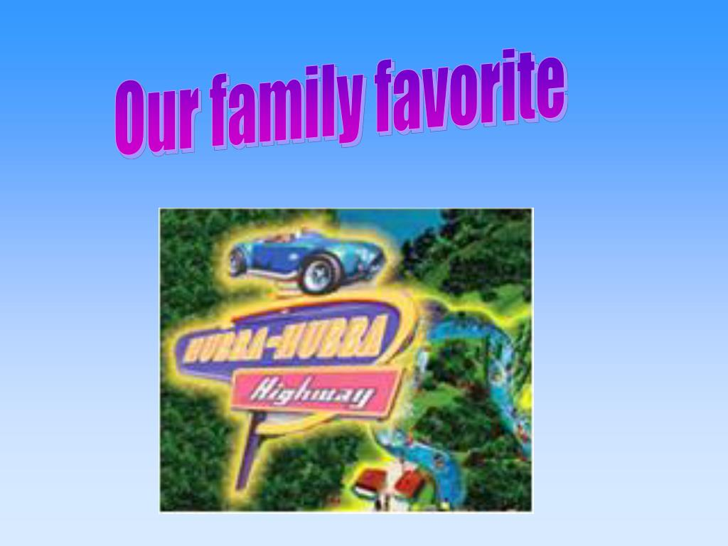 Our family favorite