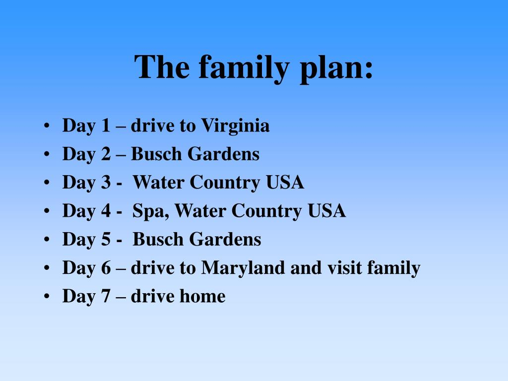 The family plan: