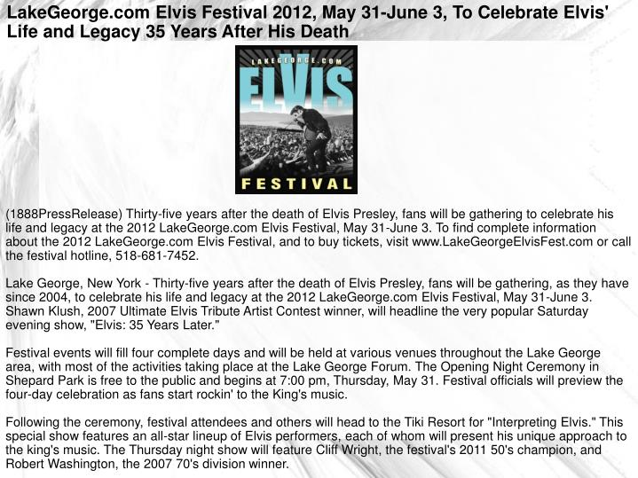 LakeGeorge.com Elvis Festival 2012, May 31-June 3, To Celebrate Elvis' Life and Legacy 35 Years Afte...