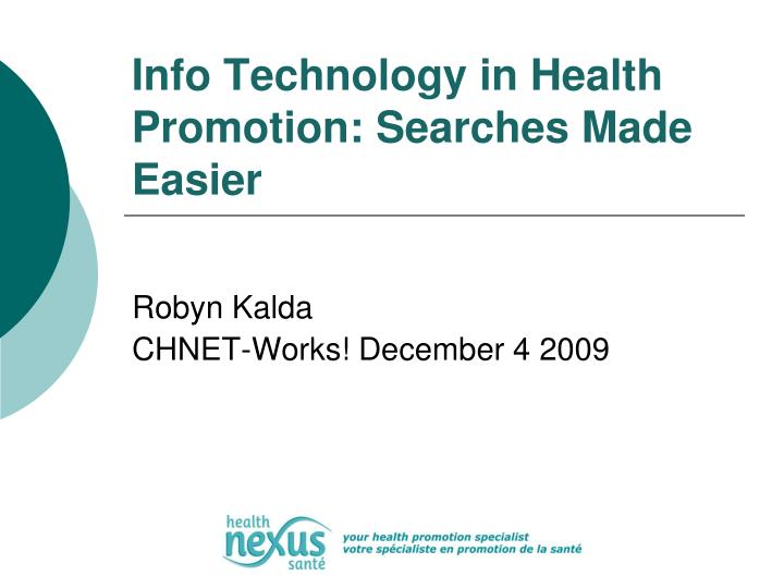 Info technology in health promotion searches made easier
