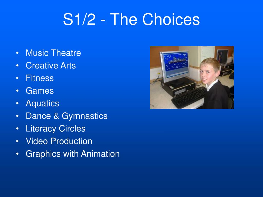 S1/2 - The Choices