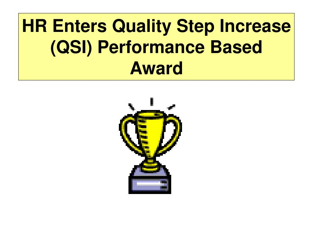 HR Enters Quality Step Increase