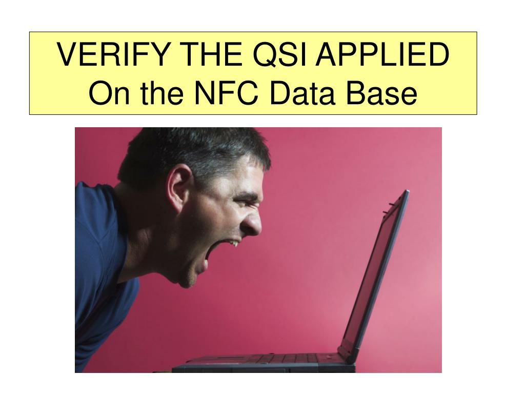 VERIFY THE QSI APPLIED