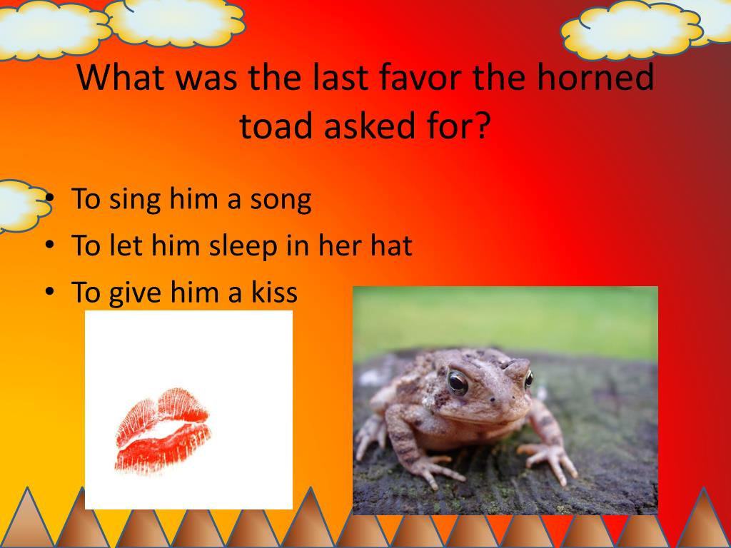What was the last favor the horned toad asked for?