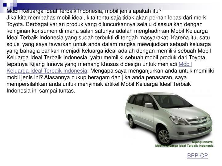 Mobil Keluarga Ideal Terbaik Indonesia, mobil jenis apakah itu?