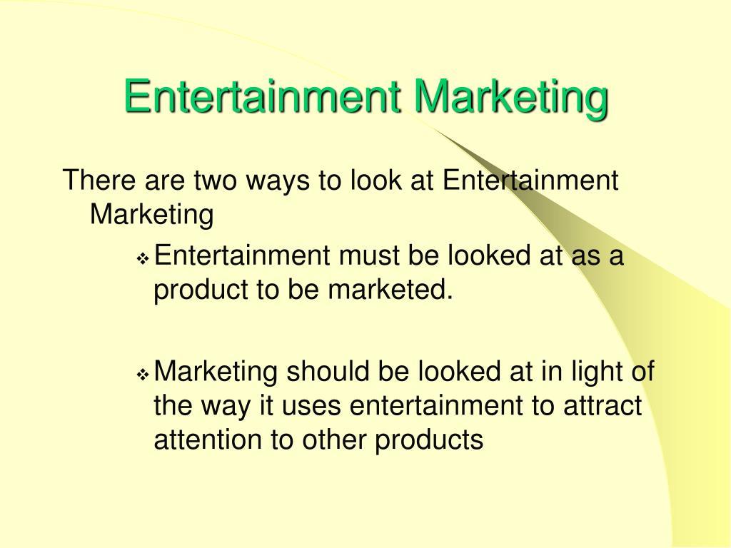 Entertainment Marketing