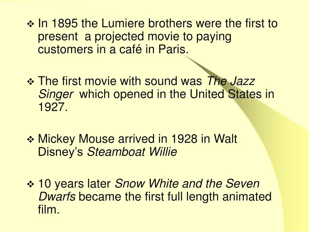 In 1895 the Lumiere brothers were the first to present  a projected movie to paying customers in a café in Paris.