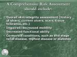 a comprehensive risk assessment should include
