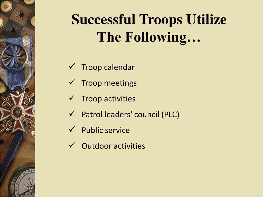 Successful Troops Utilize