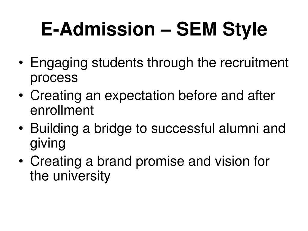 E-Admission – SEM Style