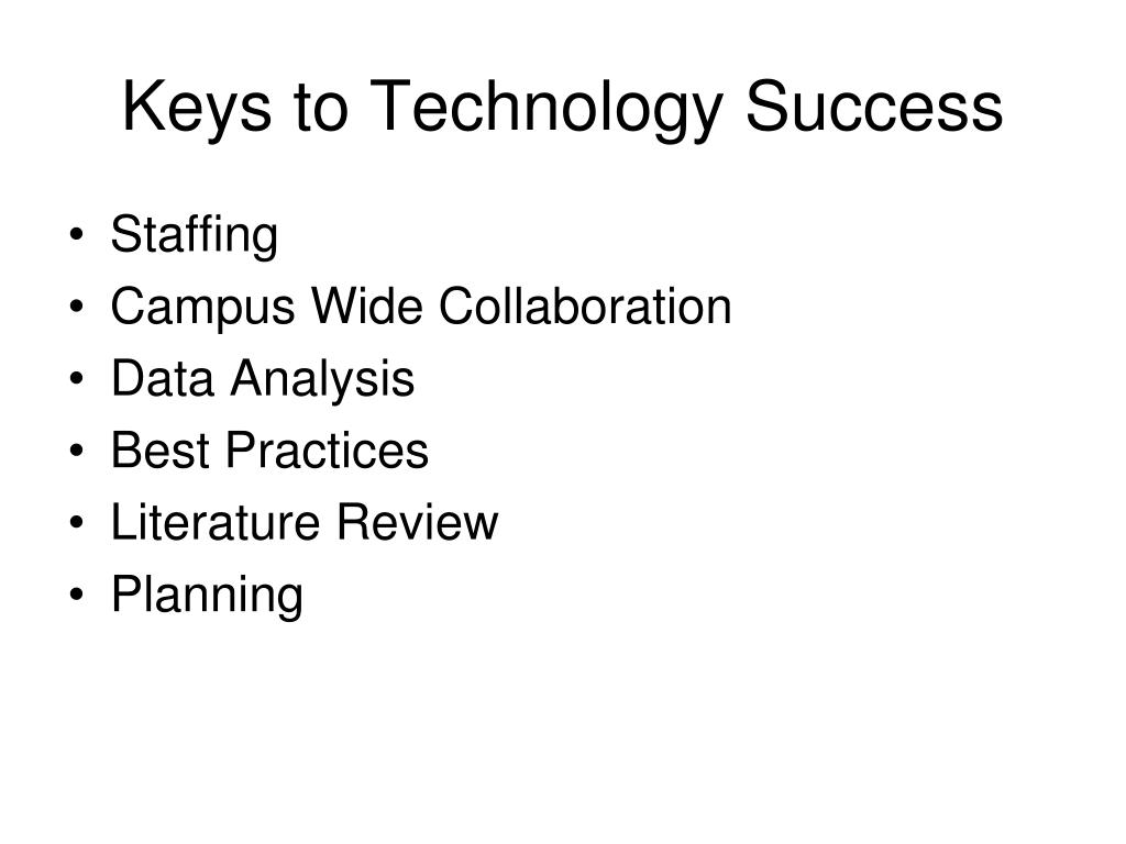Keys to Technology Success
