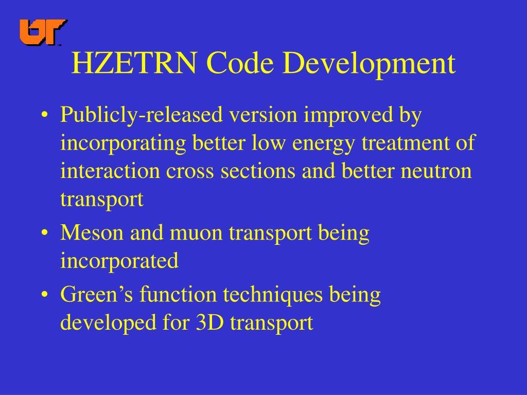 HZETRN Code Development