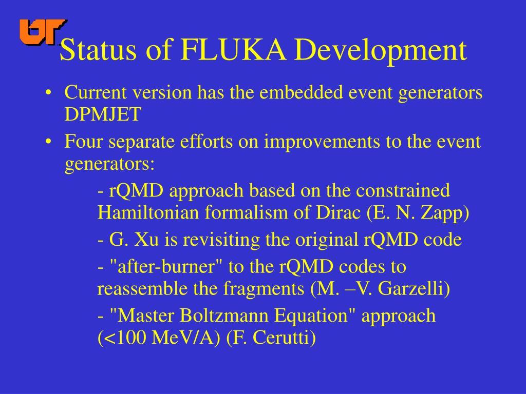 Status of FLUKA Development