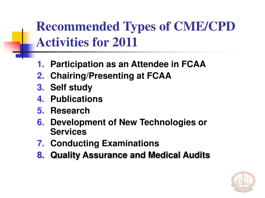 Recommended Types of CME/CPD Activities for 2011