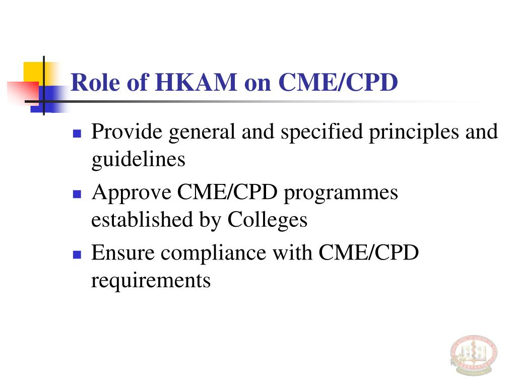 Role of HKAM on CME/CPD