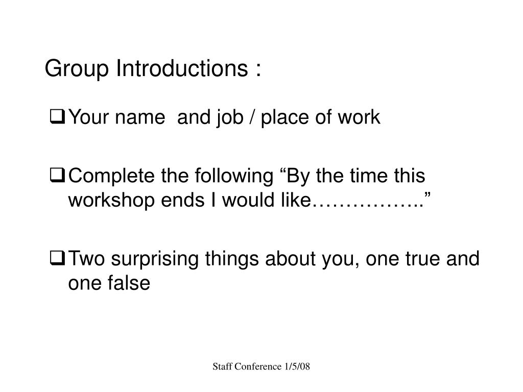 Group Introductions :