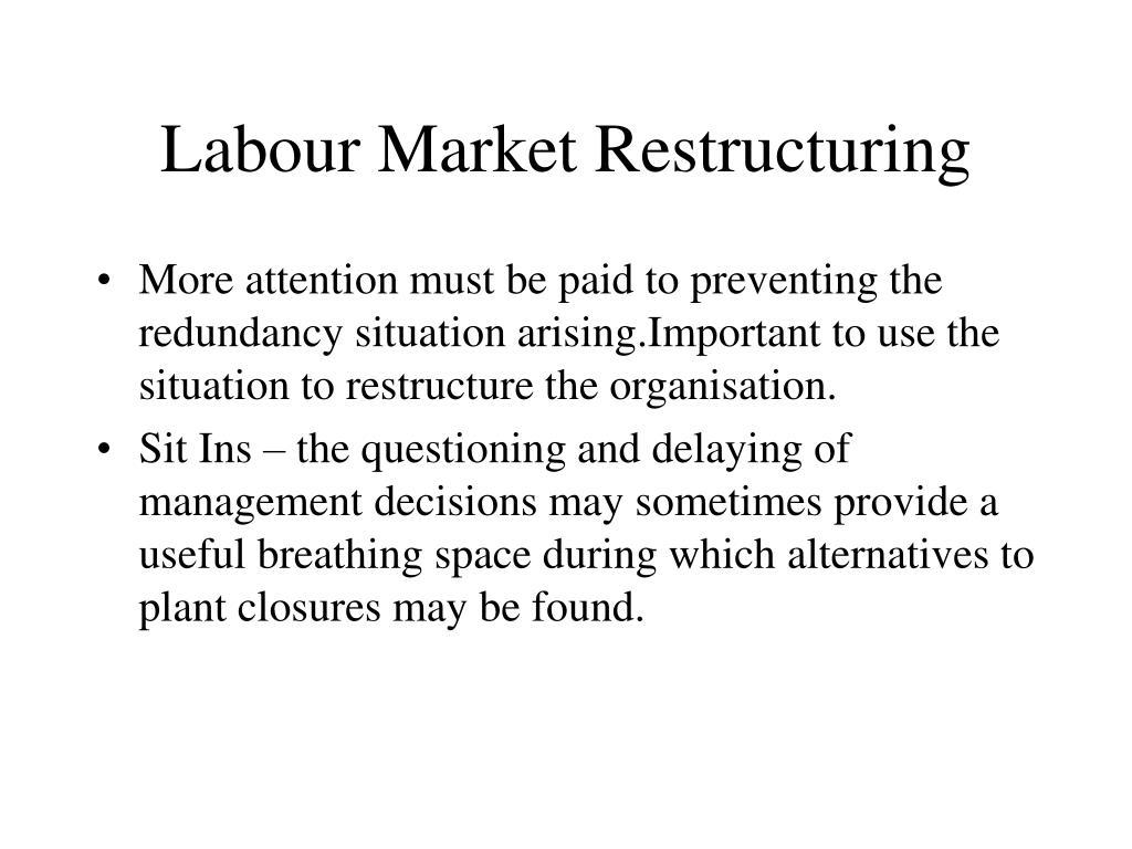 Labour Market Restructuring