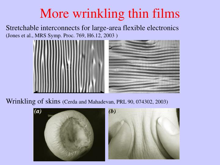 More wrinkling thin films