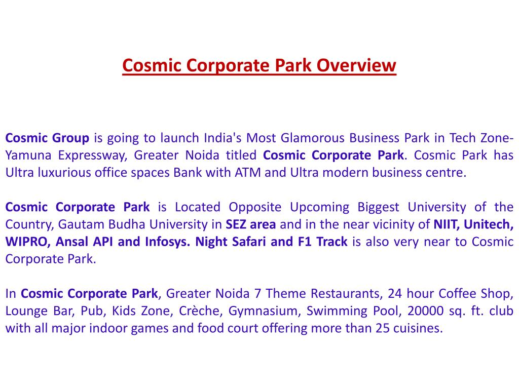 Cosmic Corporate Park Overview