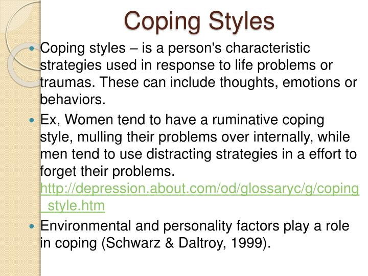 coping styles Adolescents when considering coping styles, only problem-focused coping moderates the effect of neuroticism on physical symptoms.