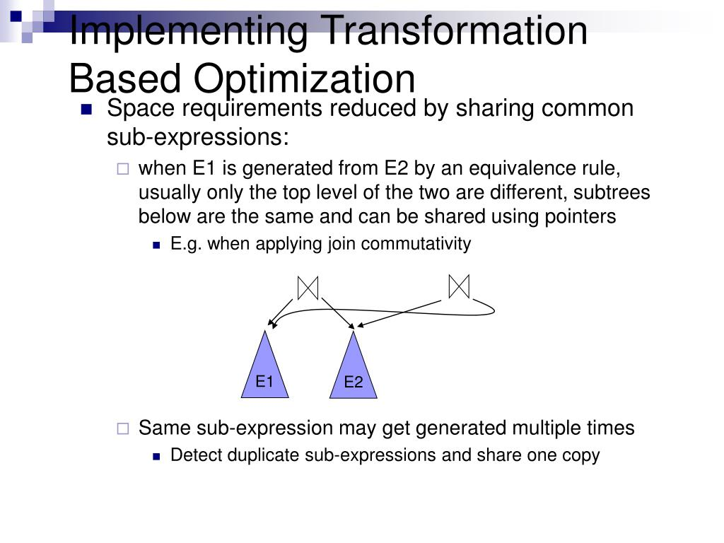 Implementing Transformation Based Optimization