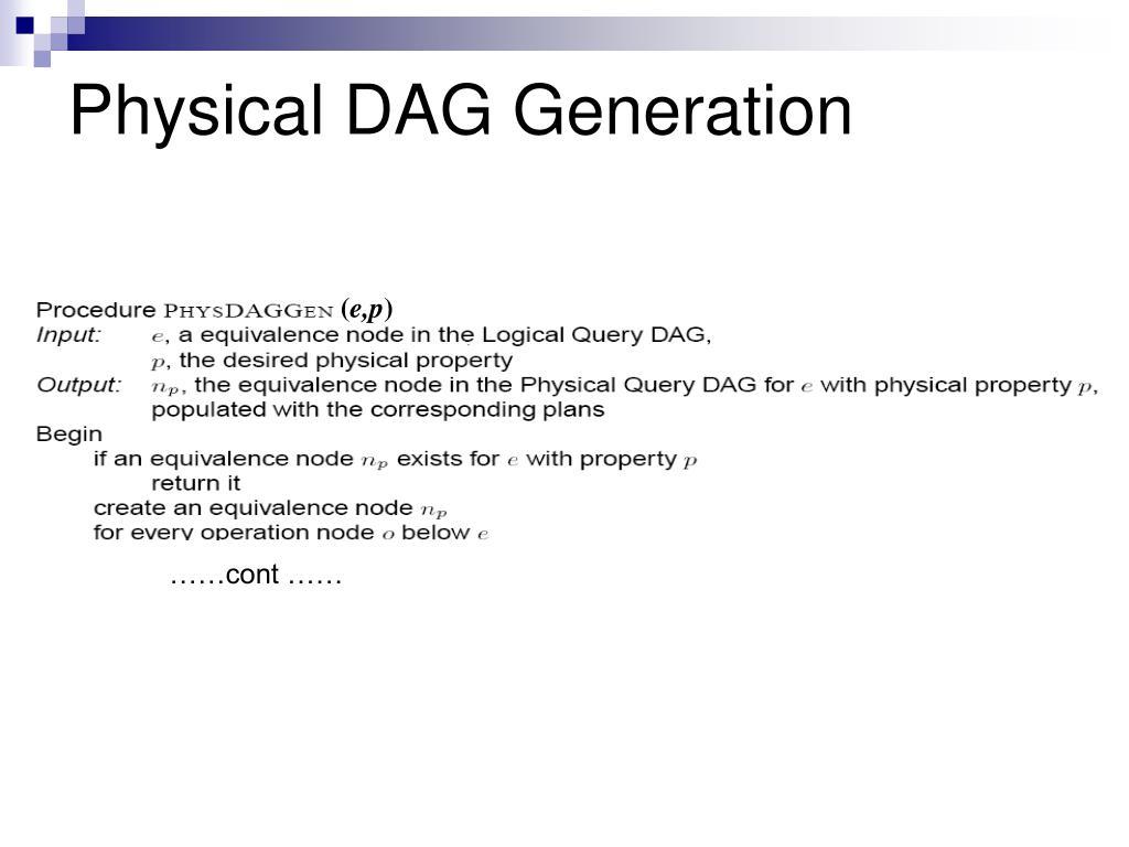 Physical DAG Generation